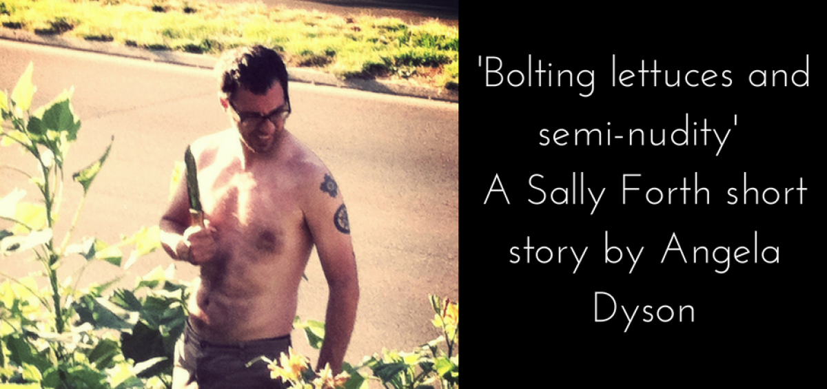 Bolting lettuces and semi-nudity Sally Forth short story angela dyson