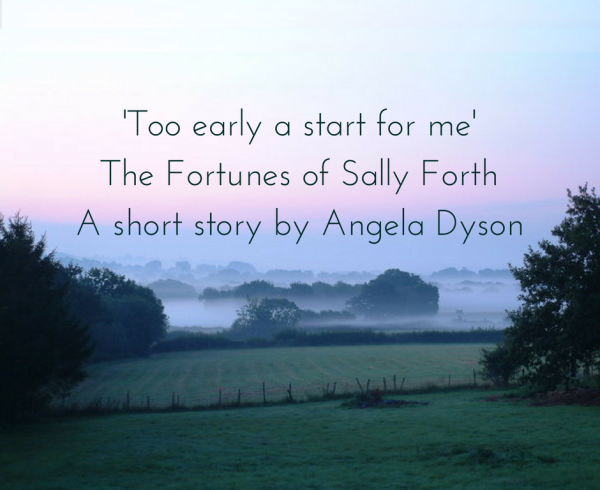 Too early a start for me Sally Forth Angela Dyson short story