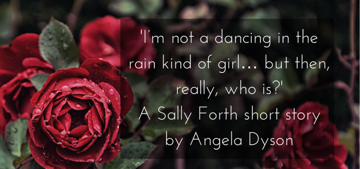 dancing in the rain Sally Forth short story angela dyson