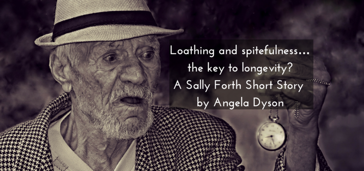 Loathing and spitefulness… the key to longevity_ A Sally Forth Short Story